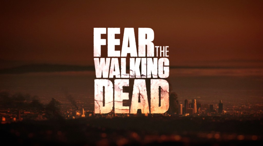 "AMC ""Fear The Walking Dead"""